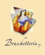 La Bruschetteria - Pizza, Pasta & Vino